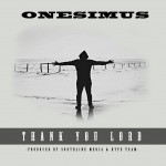 Onesimus - Thank you Lord