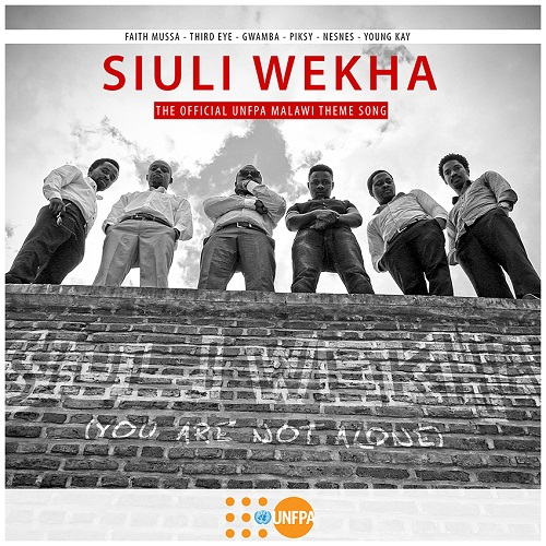 [Music Premiere] Gwamba, Faith Mussa, Nesnes, Piksy, Young Kay, Third Eye – Siuli Wekha (The Official UNFPA Malawi Theme Song)