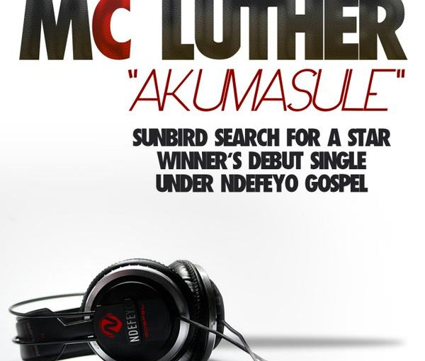"Search for a star winner Mc Luther to release debut song ""Akumasule"""